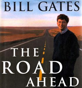 «Дорога в будущее», Билл Гейтс