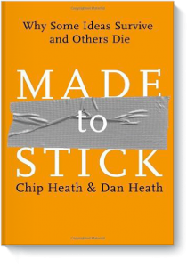 Made to Stick, Чип Хиз и Дан Хеатх