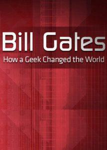 «Билл Гейтс. Как чудак изменил мир»