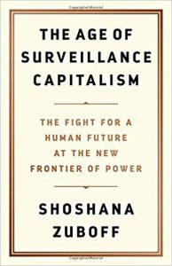 «Эпоха шпионского капитализма», Шошанна Зубофф