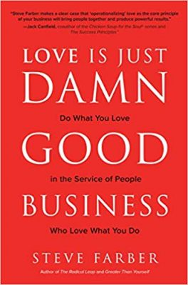 Стив Фарбер, «Любовь это просто чертовски хороший бизнес»