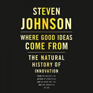«Откуда берутся хорошие идеи», Стивен Джонсон