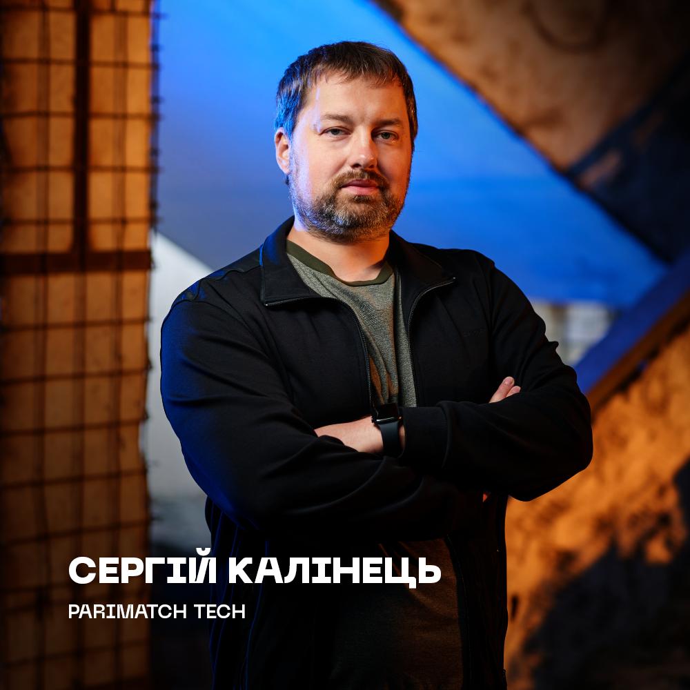 Сергій Калінець, Parimatch Tech